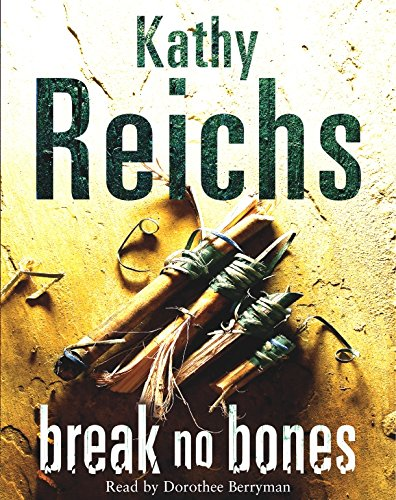 Break No Bones: Kathy Reichs