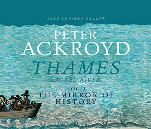 9781846570513: The Thames: Sacred River Part 1: The Mirror of History: Mirror of History Pt. 1