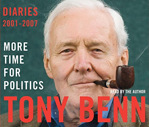 9781846571053: More Time for Politics: Diaries 2001-2007