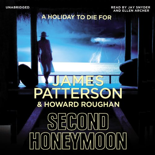 Second Honeymoon: James Patterson, Ellen