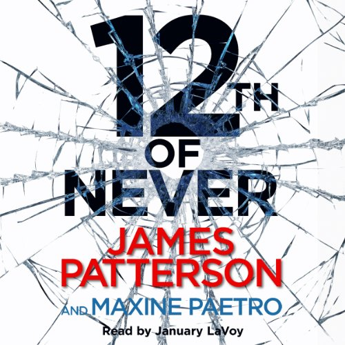 12th of Never: (Women's Murder Club 12): Patterson, James