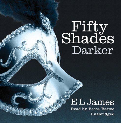 Fifty Shades Darker: Book 2 of the: E L James