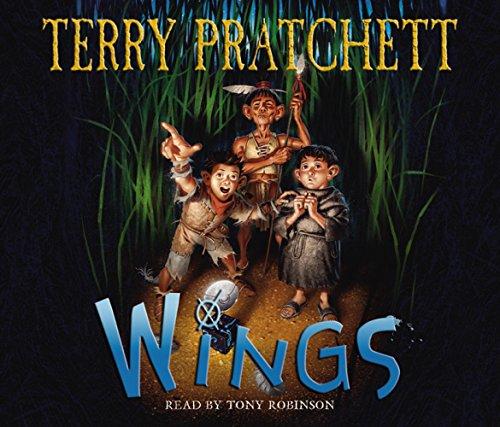 Wings (The Bromeliad Trilogy) (1846576636) by Terry Pratchett; Tony Robinson