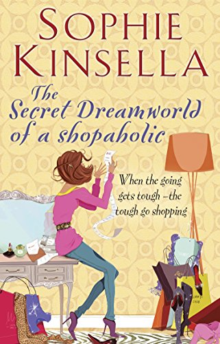 9781846579011: The Secret Dreamworld Of A Shopaholic: (Shopaholic Book 1)