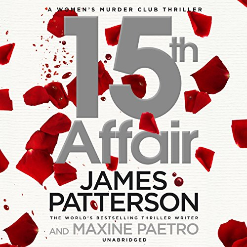 9781846579271: 15th Affair: (Women's Murder Club 15)