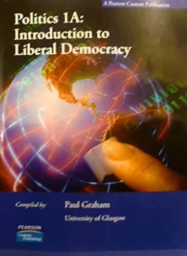 9781846587740: Politics 1A: Introduction to Liberal Democracy