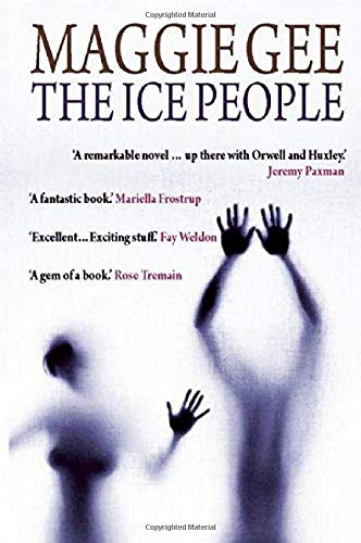 The Ice People: Maggie Gee