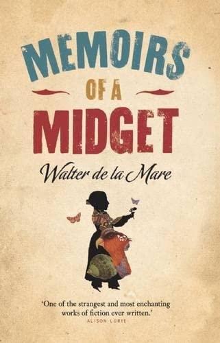 Memoirs of a Midget: Walter de la