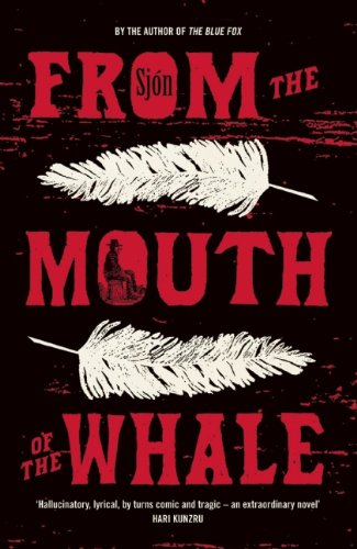 From the Mouth of the Whale (Paperback)