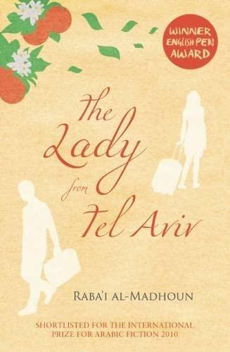 The Lady from Tel Aviv: Al-Madhoun, Raba'i