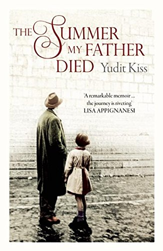 The Summer My Father Died: Kiss, Judit