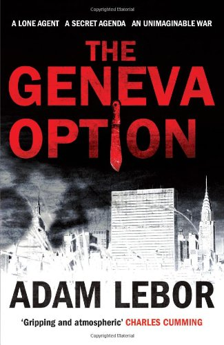 9781846591556: The Geneva Option