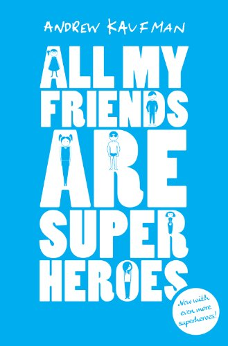 9781846591600: All My Friends are Superheroes