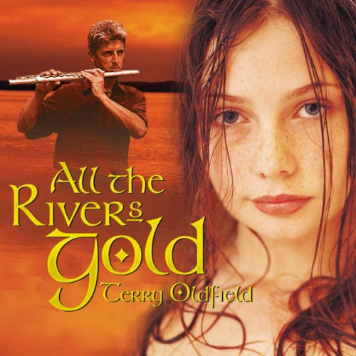 9781846602054: All the Rivers Gold
