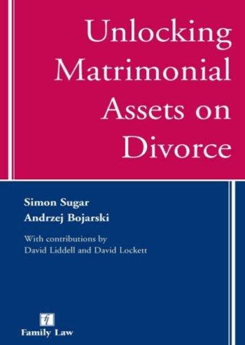 9781846610226: Unlocking Matrimonial Assets on Divorce