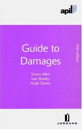9781846610516: APIL Guide to Damages: Second Edition