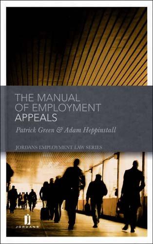 9781846610905: Manual of Employment Appeals (Jordan's Employment Law)