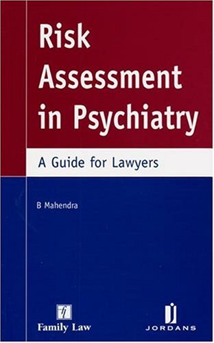 9781846611094: Risk Assessment in Psychiatry: A Guide for Lawyers