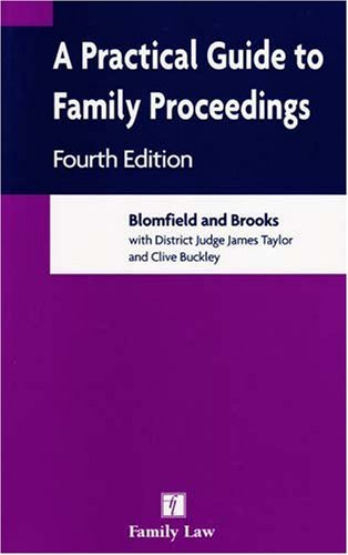 9781846611292: A Practical Guide to Family Proceedings: Fourth Edition