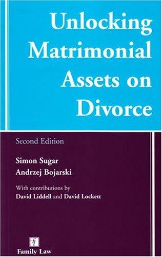 9781846611582: Unlocking Matrimonial Assets on Divorce
