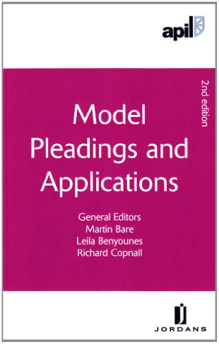 9781846612442: APIL Model Pleadings and Applications: Second Edition