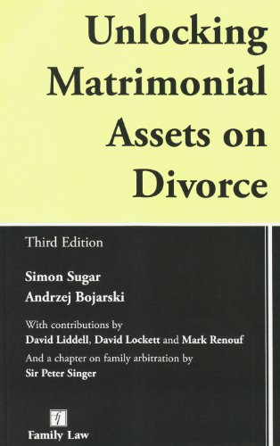 9781846612862: Unlocking Matrimonial Assets on Divorce