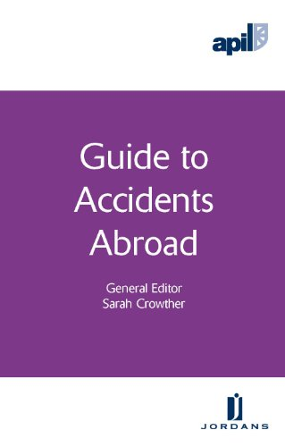 APIL Guide to Accidents Abroad (Apil Guides) (Paperback)