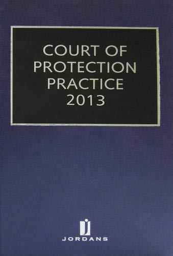 Court of Protection Practice 2013 (Hardback): OBE Gordon Ashton