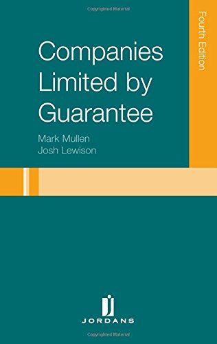 Companies Limited by Guarantee: Fourth Edition (Jordans Employment Law): Mullen, Mark; Lewison, ...