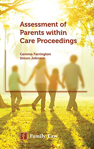 Assessment of Parents Within Care Proceedings: Farrington, Gemma; Johnson, Simon