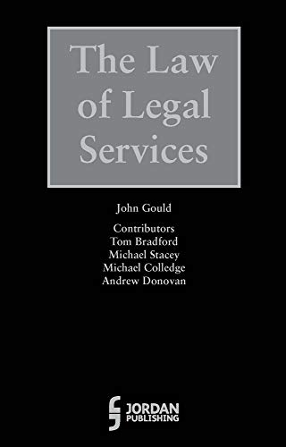 The Law of Legal Services: Gould, John (EDT)/