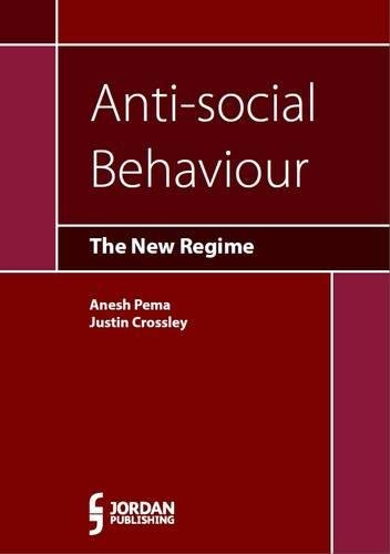9781846619472: Anti-Social Behaviour: The New Regime