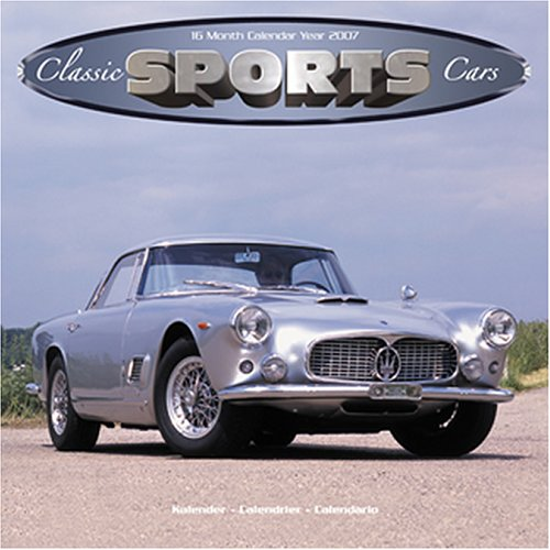 9781846621376: Classic Sports Cars 2007 Wall Calendar