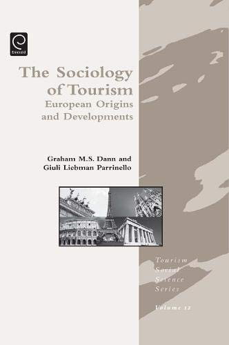9781846639883: Sociology of Tourism (Tourism Social Science Series)