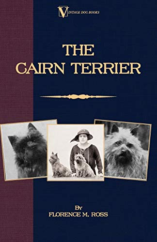 9781846640384: The Cairn Terrier (Vintage Dog Books Breed Classic)