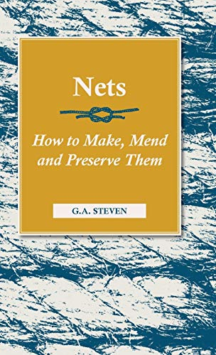 9781846640933: Nets - How to Make, Mend and Preserve Them