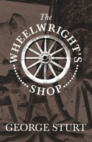 9781846641411: The Wheelwright's Shop