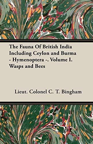 The Fauna Of British India Including Ceylon: Lieut. Colonel C.