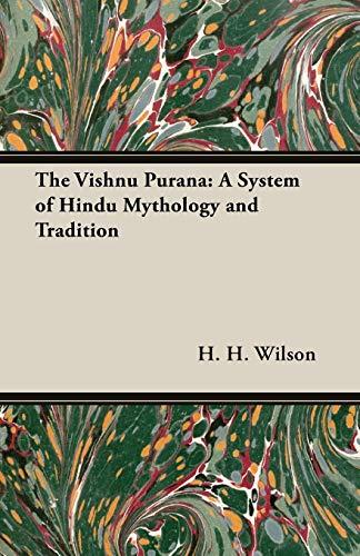 9781846646645: The Vishnu Purana: A System of Hindu Mythology and Tradition