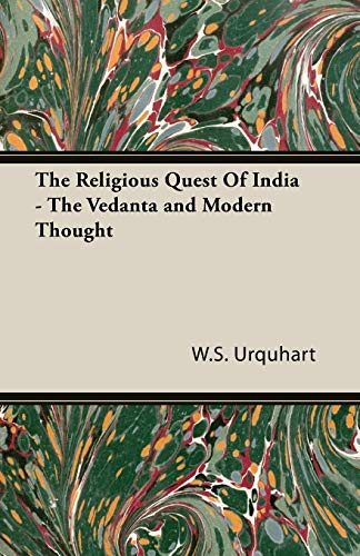 9781846647833: The Religious Quest Of India - The Vedanta and Modern Thought
