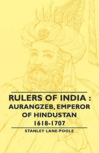 9781846649219: Rulers of India: Aurangzeb, Emperor of Hindustan, 1618-1707