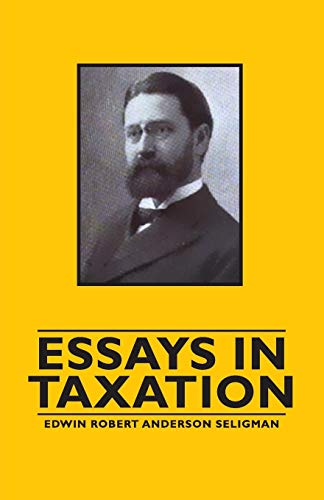 9781846649417: Essays in Taxation