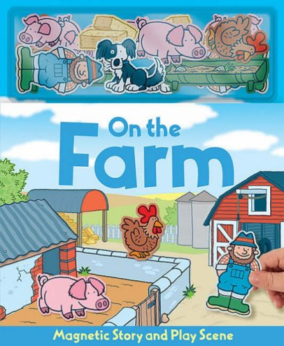 9781846660863: On the Farm (Magnetic Playscenes S.)