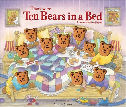 There Were Ten Bears in a Bed: Sally Hopgood,Alison Atkins
