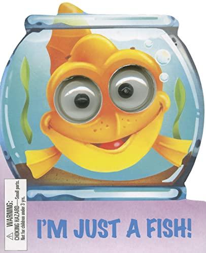9781846661556: I'm Just a Fish (Googley-Eye Books)