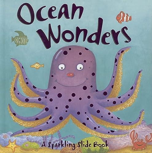 Ocean Wonders (Sparkling Slide Book): Daniel J. MahoneyDaniel J. Mahoney
