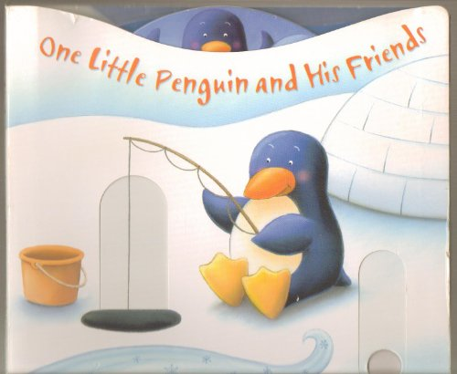 9781846662683: One Little Penguin and His Friends: A Pushing, Turning, Counting Book (Story Book)