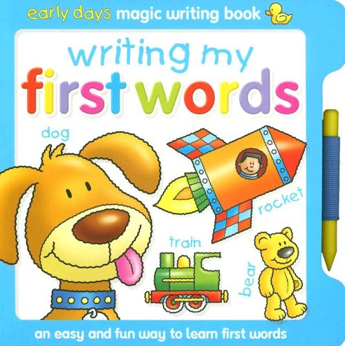 9781846663406: Writing My First Words: Early Days Magic Writing Book [With Magic Writing Tool]