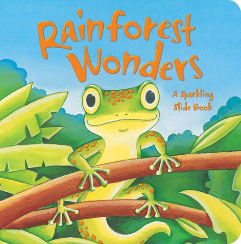 9781846663574: Rainforest Wonders: A Sparkling Slide Book