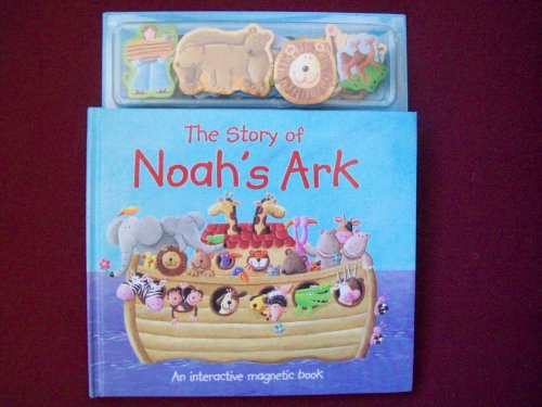 9781846663598: The Story of Noah's Ark (An Interactive Magnetic Book)